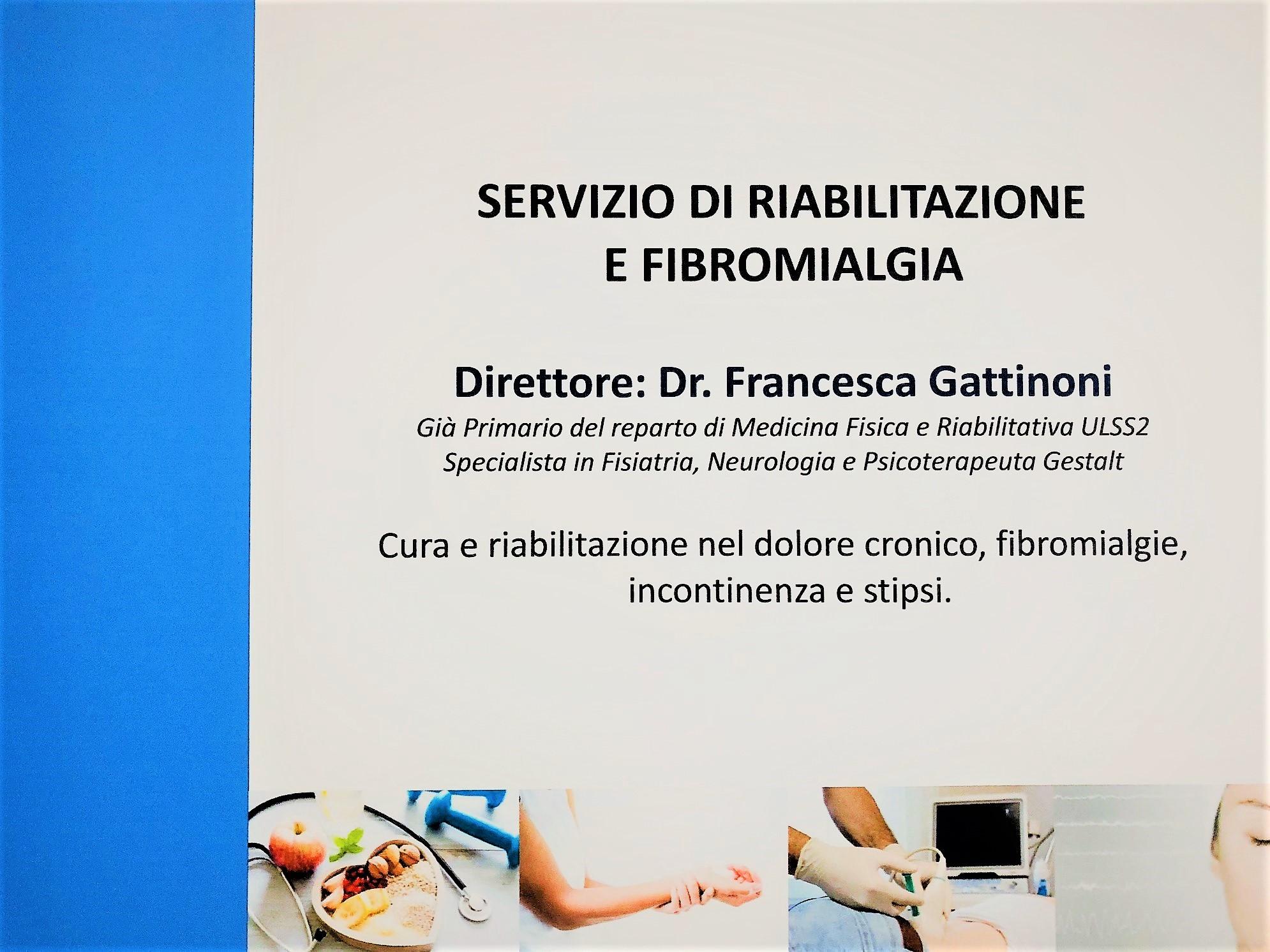 REHABILITATION AND FIBROMYALGIA SERVICE dr. Francesca Gattinoni